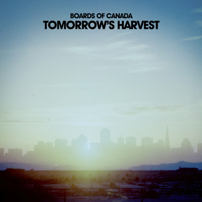 Boards-of-Canada-Tomorrows-Harvest-400x400